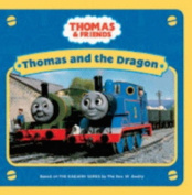 Thomas and the Dragon (Thomas & Friends) [Board book]