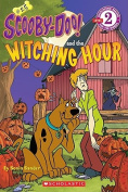 Scooby-Doo and the Witching Hour (Scooby-Doo! Readers