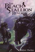 The Black Stallion Revolts (Black Stallion