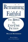Remaining Faithful