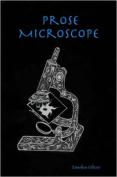 Prose Microscope