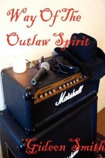 Way of the Outlaw Spirit