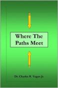 Where the Paths Meet