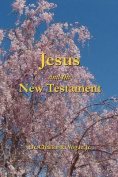Jesus and the New Testament