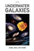 Underwater Galaxies / Poems