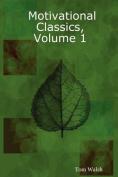 Motivational Classics, Volume 1