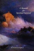 A Manual for Spiritual Survival