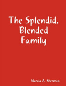 The Splendid, Blended Family