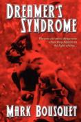 Dreamer's Syndrome