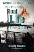 Real Life Freedom