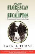 Cuando Florezcan Los Eucaliptos [Spanish]