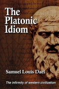The Platonic Idiom