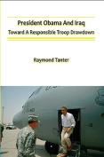 President Obama and Iraq