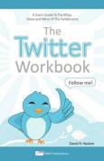 The Twitter Workbook