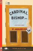 Cardinal Bishop, Inc.