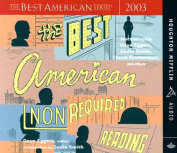 The Best American Nonrequired Reading 2003 [Audio]
