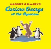 Curious George at the Aquarium (Curious George 8x8
