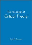 The Handbook of Critical Theory