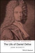 The Life of Daniel Defoe