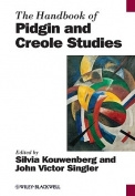 The Handbook of Pidgin and Creole Studies