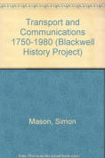 Transport and Communications 1750-1980
