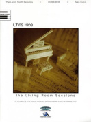 Chris Rice: The Living Room Sessions
