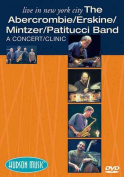 The Abercrombie/Erskine/Mintzer/Patitucci Band - Live in New York City