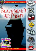 The Mystery of Blackbeard the Pirate (Real Kids! Real Places!