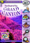 The Ghost of the Grand Canyon (Real Kids! Real Places!