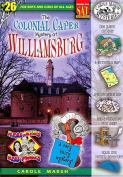The Colonial Caper Mystery at Williamsburg (Real Kids! Real Places!