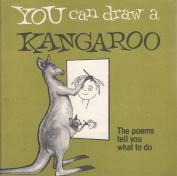You Can Draw a Kangaroo