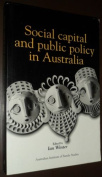 Social Capital and Public Policy in Australia