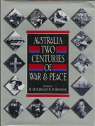 Australia, Two Centuries of War & Peace