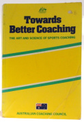 Towards Better Coaching