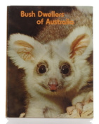 Bush Dwellers of Australia