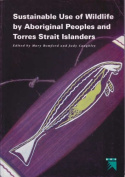Sustainable Use of Wildlife by Aboriginal People and Torres Strait Islanders