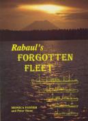 Rabaul's Forgotten Fleet