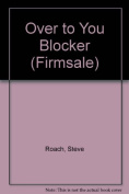 Over to You Blocker (Firmsale)