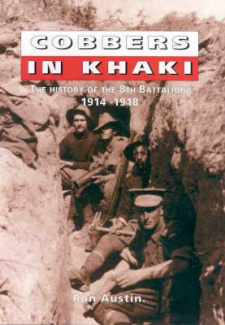 Cobbers in Khaki: History of the 8th Battalion 1914-1918