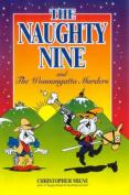 The Naughty Nine