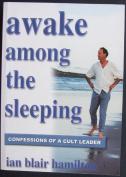 Awake among the Sleeping