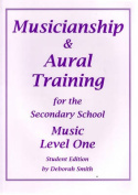 Musicianship and Aural Training for the Secondary School