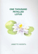 One Thousand Petalled Lotus