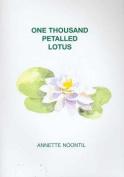 One Thousand Petalled Lotus