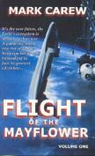 Flight of the Mayflower: v. 1