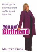 You Go Girlfriend