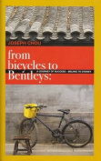 From Bicycles to Bentleys