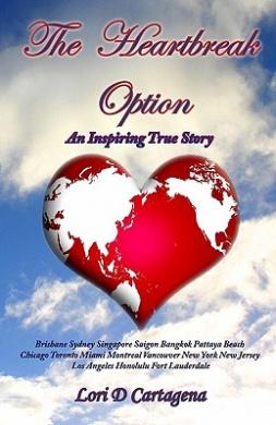 The Heartbreak Option: An Inspiring True Story