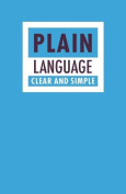Plain Language - Clear and Simple