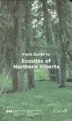 Field Guide to Ecosites of Northern Alberta